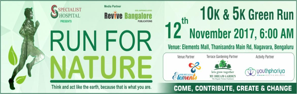Book Online Tickets for RUN FOR NATURE, Bengaluru. \