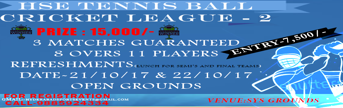 HSE TENNIS BALL CRICKET TOURNAMENT LEAGUE-2