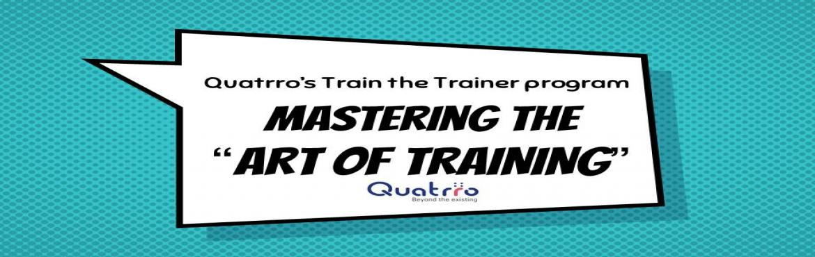 Book Online Tickets for Train the Trainer Program, Gurugram.  This program focuses on what happens before, during, and after you deliver training, and what to do if training is not the right solution. Learner feedback indicates high value in the following areas: student engagement, expert facilitation, and app
