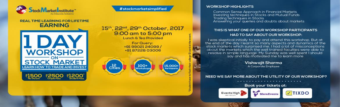 Book Online Tickets for One Day Workshop on Stock Market , Bengaluru. SMI proudly presents 126th One Day Workshop on Stock Markets that is thoughtfully designed to teach techniques of Trading and Investing delivered by eminent domain experts. This workshop removes the wrong perceptions you may have related to trading i