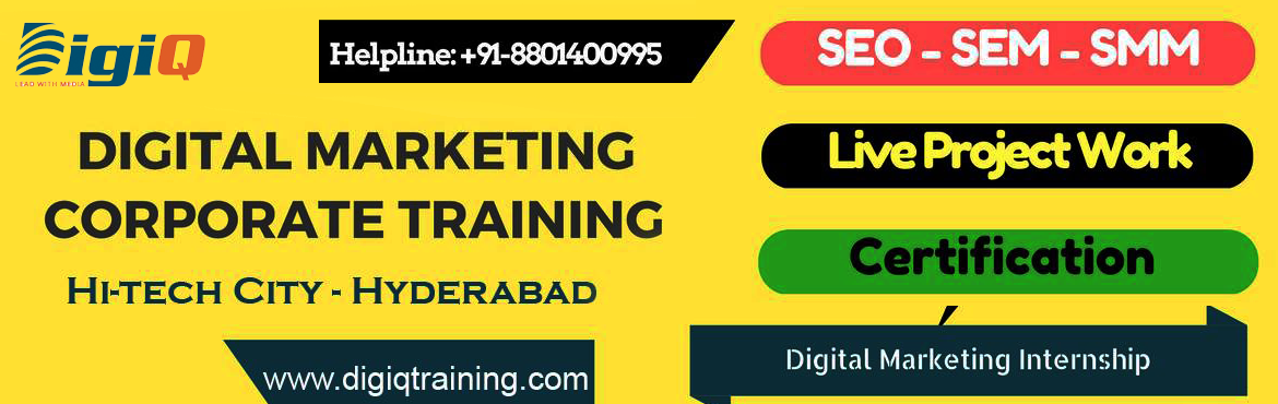 Book Online Tickets for Advanced Digital Marketing Training in H, Hyderabad.   About The Event      DigiQ Solution is a well established and a leading Digital Marketing Company based in Hyderabad, India that offers a full-range of Web & Digital Marketing (SEO/SEM/Social Media Marketing) supports and service