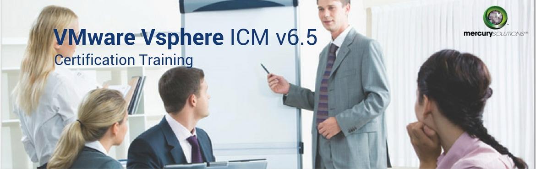Get VSPHERE ICM v6.5 Training in Bangalore, India