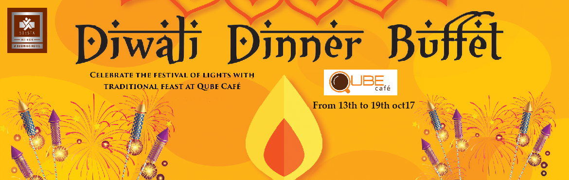 "Book Online Tickets for Diwali Dinner Buffet at Siesta Hi-Tech, Hyderabad. ""The Festival of Lights"" remains incomplete without grand feasting at Qube Café , Siesta Hi-Tech .This Diwali let our chef bring sparkles of smile and happiness with delightful traditional delicacies from all across the country , e"