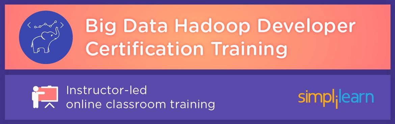 Big Data Hadoop Developer Certification Training in Hyderabad | Online Classroom Program