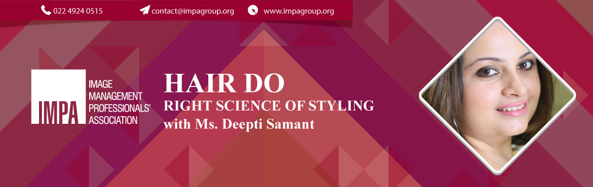 Book Online Tickets for Hair Do - Right science of styling, Chennai. About the expert Deepti Samant is an experienced freelance consultant, Make Up Artist, Hair Stylist, Hair Technician, Skin Care and Hair Care Consultant. She has been featured in FEMINA magazine in the years 2012, 2013, 2015 for party makeover, produ