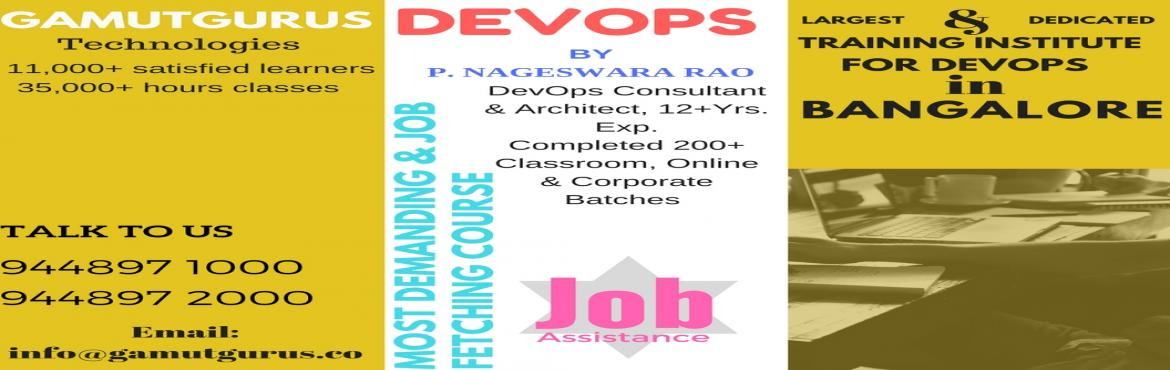 DevOps Training By P. Nageswara Rao, Consultant and Architect @ Gamut Gurus Technologies