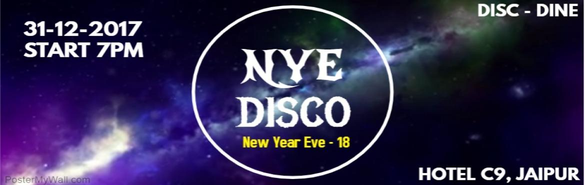 Book Online Tickets for NYE Disco Party, Jaipur.  Lets Ready To Welcome New year 2018 with UsDISC - DRINK - DINE(Non Alcholic Party)Specilly for Couple , Girls & FamilyInclude : DISCWelcome DrinkStarterDinner& Surprise GiftMore Details : hotel@gmail.comHotel C-9,Riddhi Siddhi Chor