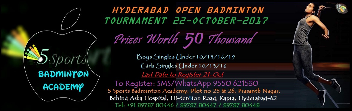 Book Online Tickets for 5Sports Hyderabad Open Badminton Tournam, Secunderab.