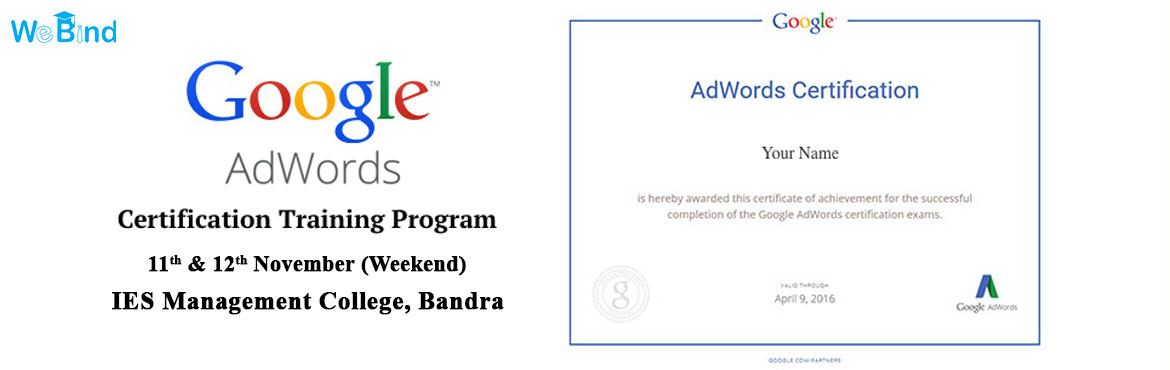 Google Adwords Certification Training - With Madhuri Bogawat