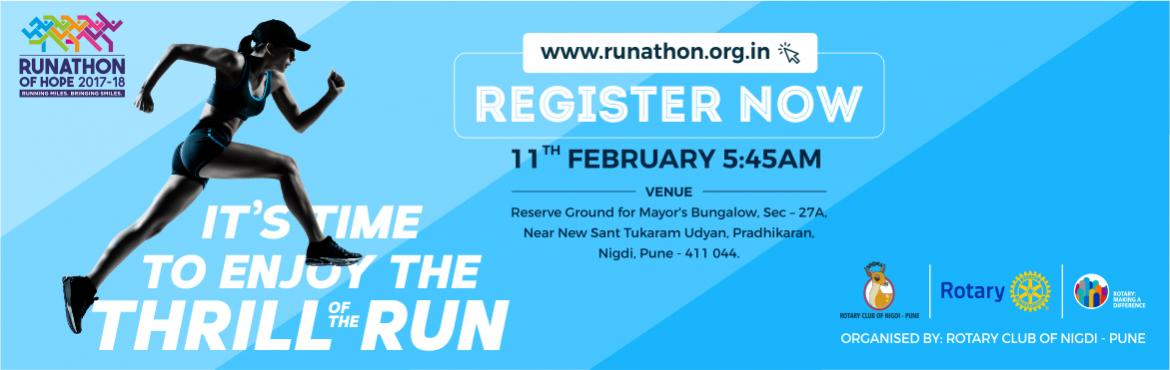 Book Online Tickets for Runathon of Hope 2017, Pune.   Runathon of Hope is a fund-raising sports event. In sync with Rotary International's vision for holistic social reforms and this year's theme of 'Making A Difference', the Runathon of Hope 17-18 is going to be a bi