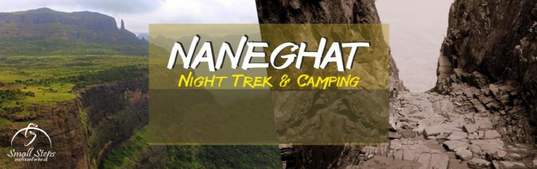 Night Trek and Camping at Naneghat on 25th-26th November 2017