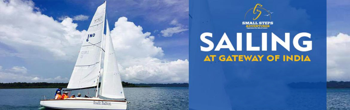 Book Online Tickets for Seasailing at gateway of India, Mumbai O, Mumbai. Small Steps Adventures:Seasailing at gateway of India, Mumbai On 5th November 2017  Information:   Who can participate- Family, Friends, kids, Couples (1 to 5 in one sailboat)   Duration:2 Hours   Where: Gateway of India, Mumbai