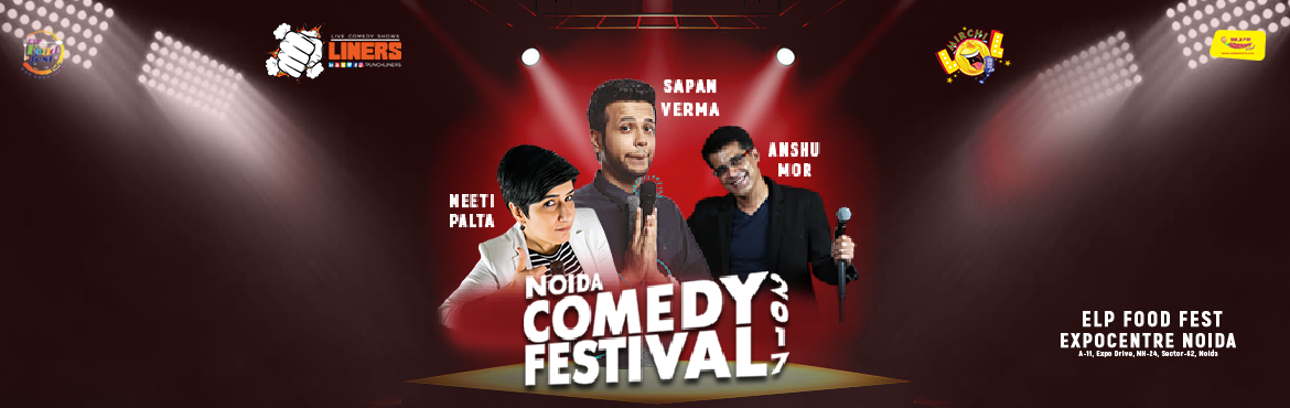 Book Online Tickets for Punchliners Mirchi LOL Noida Comedy Fest, Noida. Punchliners Mirchi LOL presents to you Sapan Verma, Neeti Palta and Anshu Mor at NOIDA COMEDY FESTIVAL.  Now that's a wooooooooooooow moment. Shout out to all comedy enthusiasts, Punchliners in association with ELP food festival is privileged t