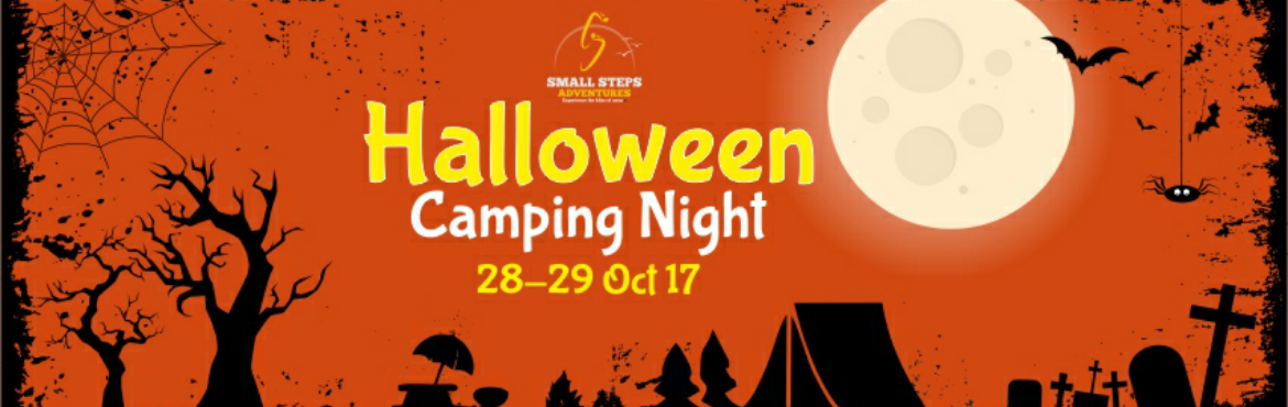Small Steps Adventures: Halloween Night and Camping at Dahanu Farm on 28th Oct 17