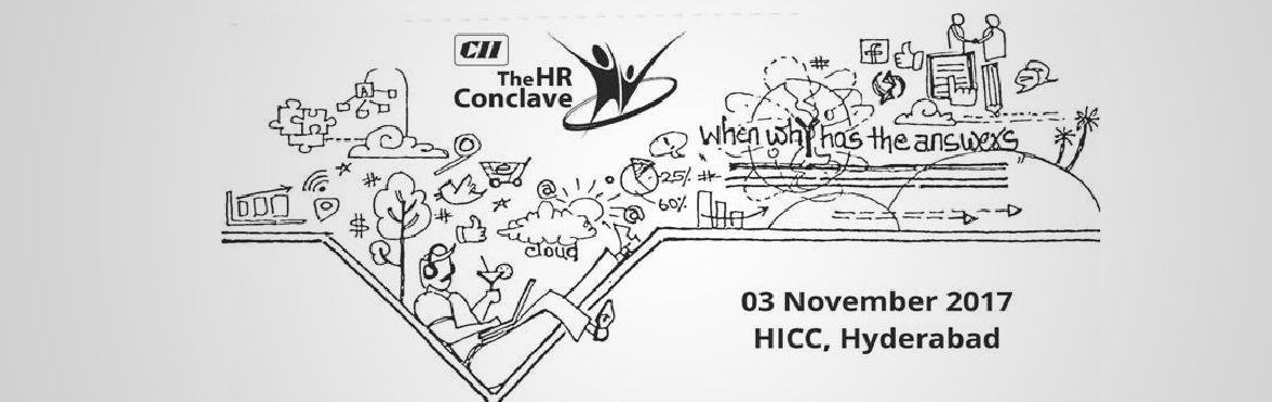 Book Online Tickets for HR Conclave, Hyderabad. CII Telangana is organizing the 13th edition of its Flagship Event – The HR Conclave on 03 November 2017 at Hyderabad. The HR Conclave is a premier annual event of CII Telangana which brings together thought leaders from across t