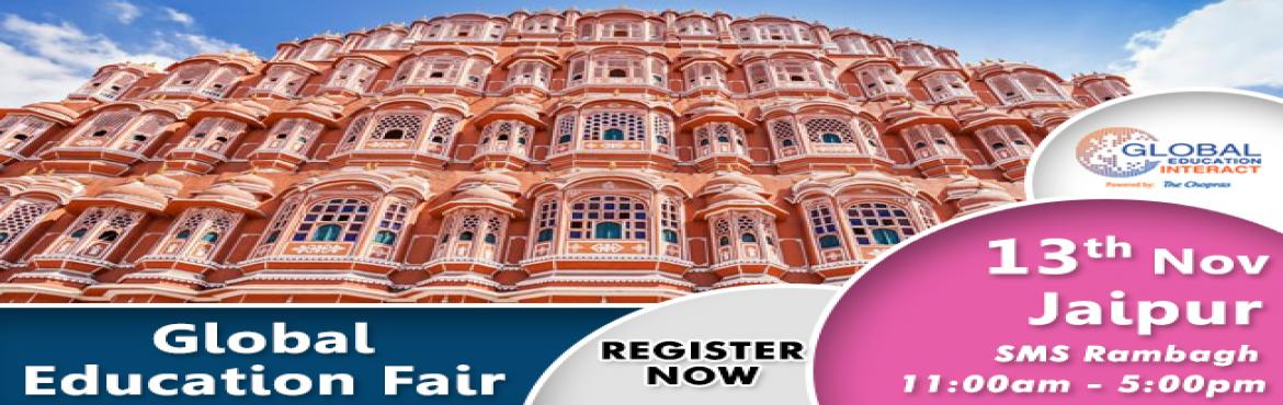 Book Online Tickets for The Much Awaited Global Education Intera, Jaipur. Are you looking to study abroad for your higher education  Are you looking to end your endless search for the perfect university or the course?   We, The Chopras welcome you to the future of higher education counceling and management with GLOBAL