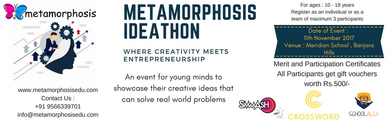 Metamorphosis Ideathon