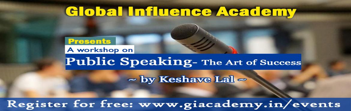 Book Online Tickets for Public Speaking-The Art of Success, New Delhi.  Introduction of your Mentor for the Workshop:  Mr. Keshave Lal is an Influencer, Speaker and Entrepreneur, having more than 6 years of Experience In Training Students, Corporate Employees, Entrepreneurs, and Politicians.  He has trained thousan