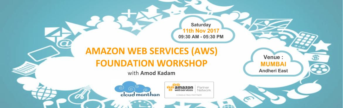 Book Online Tickets for AMAZON WEB SERVICES (AWS) FOUNDATION WOR, Mumbai. Amazon Web Services Foundation (AWS) introduces you to AWS products , services, and common solutions.This workshop provides you with foundation to become more proficient in identifying AWS services for your use case and understand how to use it. This