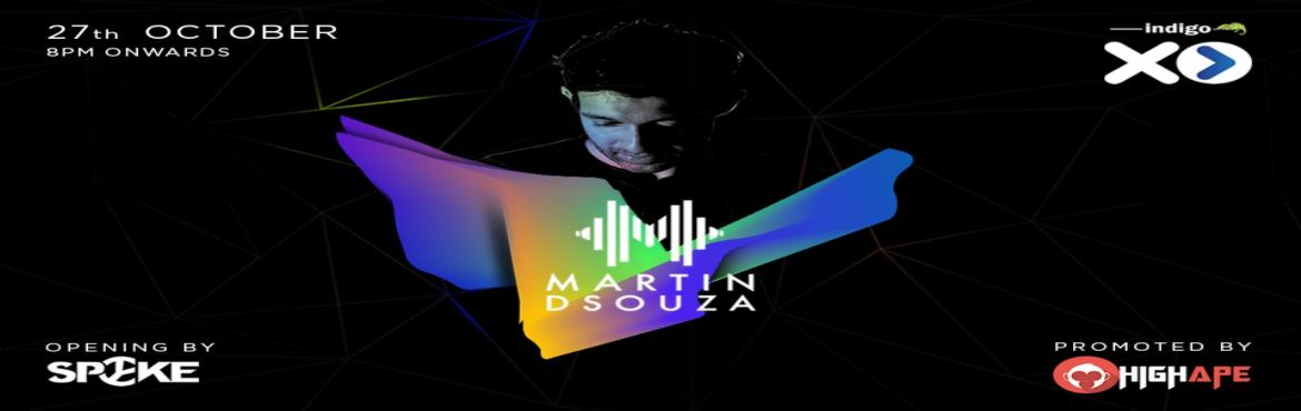 Book Online Tickets for XPerience this with Martin Dsouza, Bengaluru. Friday nights don\'t get any better! From fabulous food & drinks to some brilliant live music, we\'ve got it all covered at Indigo XP. We\'ve got the talented Martin Dsouza as the DJ for the night with a promise to keep you on your feet throughou