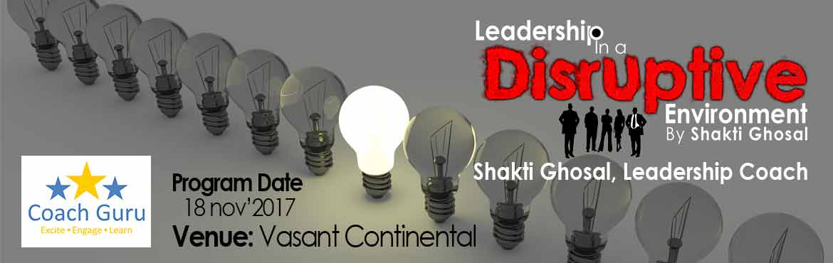 Book Online Tickets for Leadership In Disruptive Enviornment, New Delhi.  The Leadership Incubation program supports participants to gain a deep understanding of and thereafter develop and use leadership technology to address a real and live case for themselves. The program promises that participants would leave the