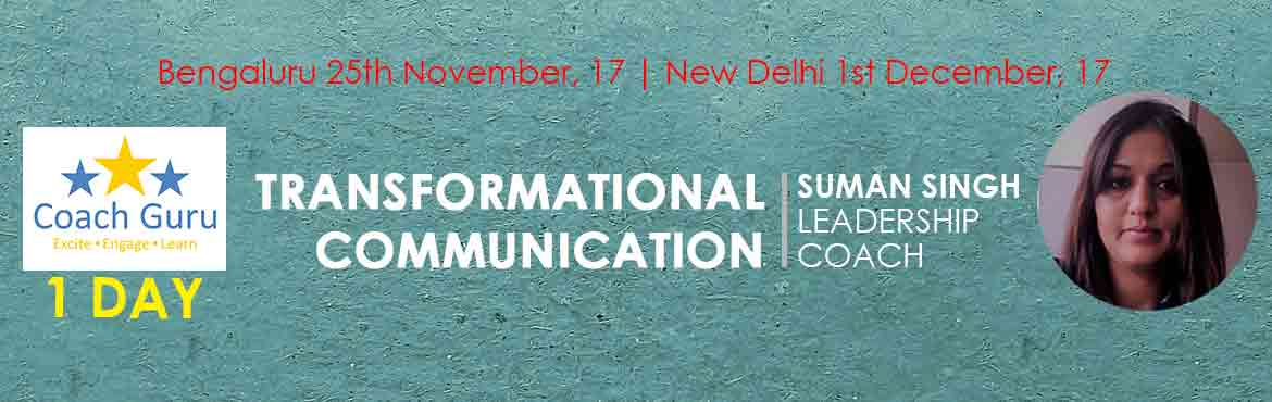 Book Online Tickets for Transformational Communication, New Delhi.  Focus of Program: Communicaon is one of the most important ingredients towards building successful interpersonal relaonships.It forms the cornerstone of every relaonship. Each of us has to be mindful during communicaon process. Mere realizaon o
