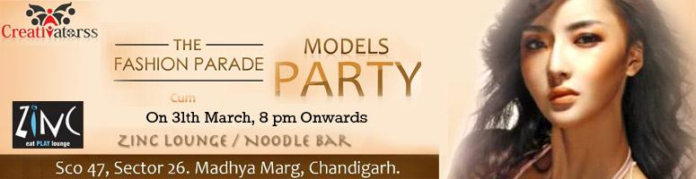 Book Online Tickets for Fashion Parade cum Model\'s party @ ZINC, Chandigarh. This is 1st time ever Fashion parade in chandigarh clubbing history. when models will show you a fashion parade in between of a clubbing event and you can drinks, dance and enjoy your evening in this beautiful event with dozens of beautiful and