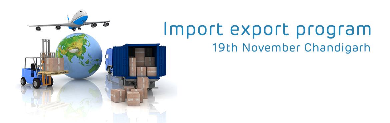 Import export program 19th November@Chandigarh