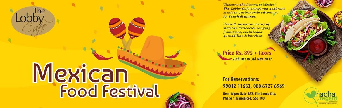 Book Online Tickets for Mexican Food Festival, Bengaluru.