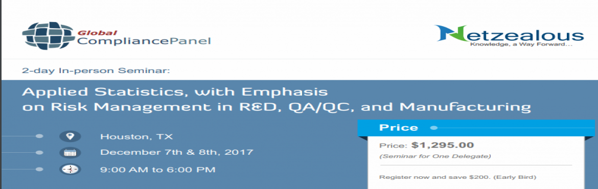 Applied Statistics with Emphasis on Risk Management in R D QA QC and Manufacturing 2017