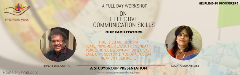 Book Online Tickets for Effective Communication Skills Workshop, Kolkata.       COURSE OUTLINE: A FULL DAY INTERACTIVE WORKSHOP ON EFFECTIVE COMMUNICATION SKILLS TIME: 9:30 AM -6:30 PM DATE: NOVEMBER 19, 2017 ( sunday) VENUE: HOTEL DE SOVRANI, DD 21, SALT LAKE CITY, KOLKATA -700064, NEAR