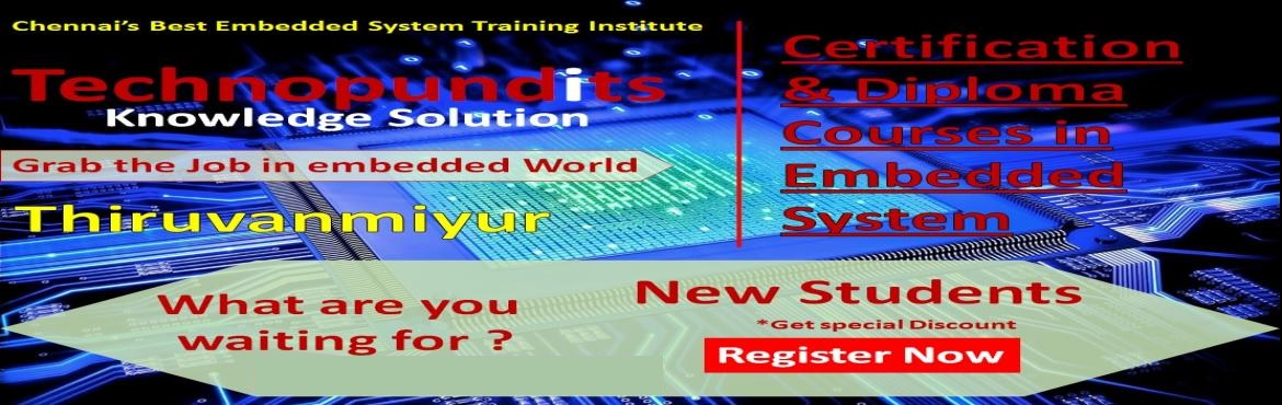 Book Online Tickets for Embedded System Certification Courses, Chennai.   New batch for Advanced embedded systems training in Chennai is starting on 1st november  2017 ( Wednesday )       We cover ARM microcontroller & its programming  as part of Advanced  Embedd