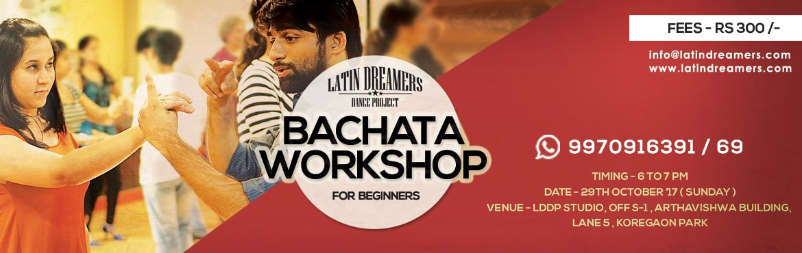 Book Online Tickets for Bachata Workshop for Beginners, Pune. LDDP is back with our popular \'Bachata Workshop for Beginners \'. Join us on the last sunday of October for a 1 hour introductory workshop on the basics of Bachata !Date - 29th October \'17 ( Sunday )Time - 6 pm to 7 pmVenue - LDDP Studio , Off S -