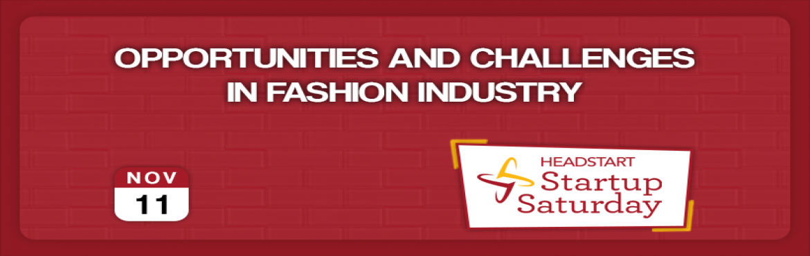 Opportunities and Challenges in Fashion Industry