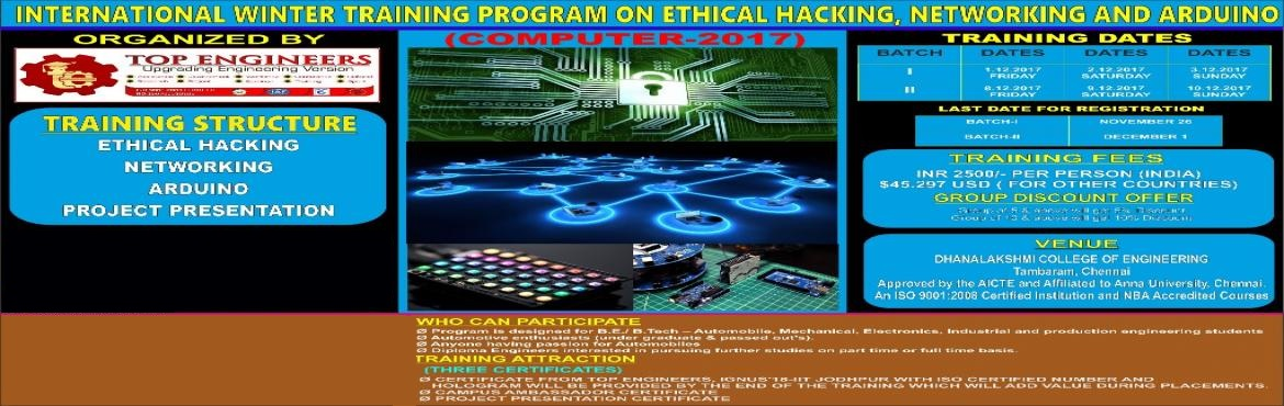 Book Online Tickets for INTERNATIONAL WINTER TRAINING PROGRAM ON, Pushpagiri.   INTERNATIONAL WINTER TRAINING PROGRAM ON ETHICAL HACKING, NETWORKING AND ARDUINO(COMPUTER-2017)   INDIA'S LEADING WINTER AUTOMOTIVE IC ENGINES TRAINING PROGRAM   Organized by   TOP ENGINEERS[India's leading education