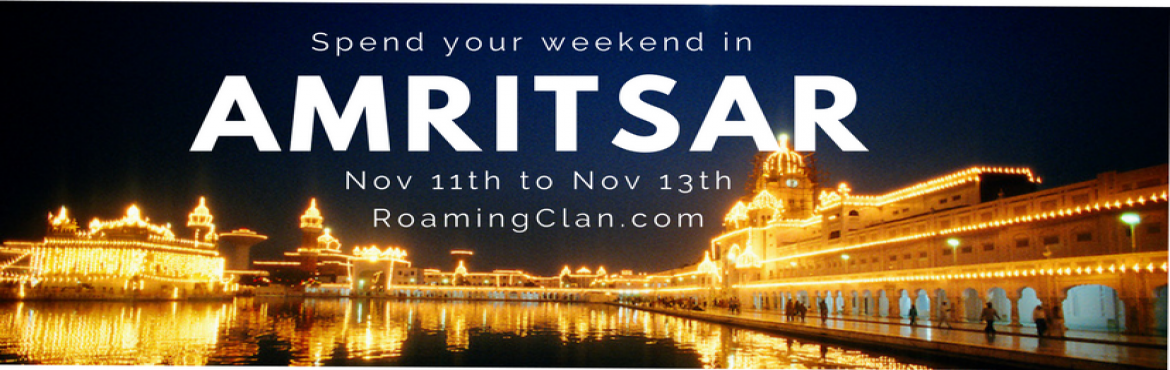 Book Online Tickets for Chalo Amritsar - 11th Nov to 13th Nov, Bengaluru. We will be going to Amritsar for a weekend trip with 12 selected participants.  We will travel to Wagah border to witness the heart throbbing beating retreat ceremony of Indian and Pakistani soldiers. Those kicks they throw to show power