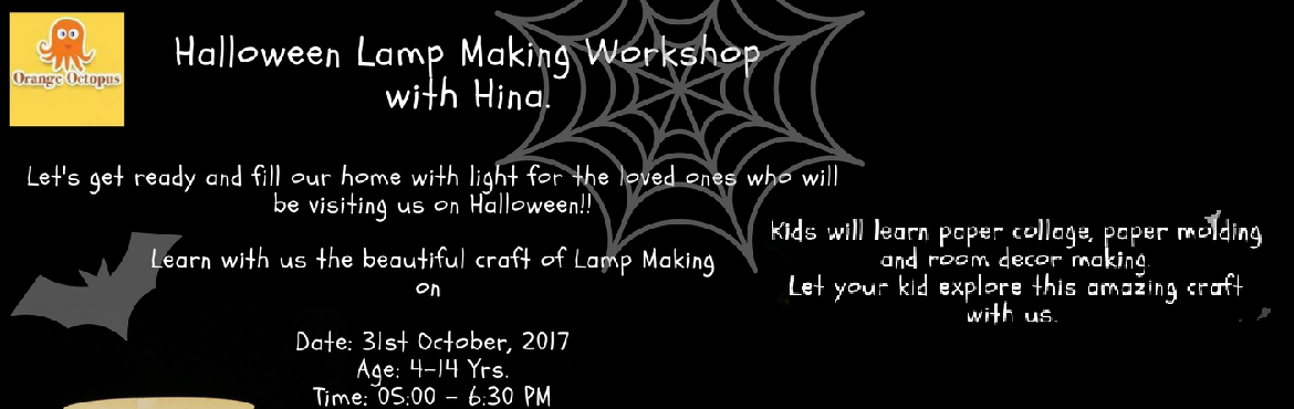 Halloween Lamp Making Workshop With Hina