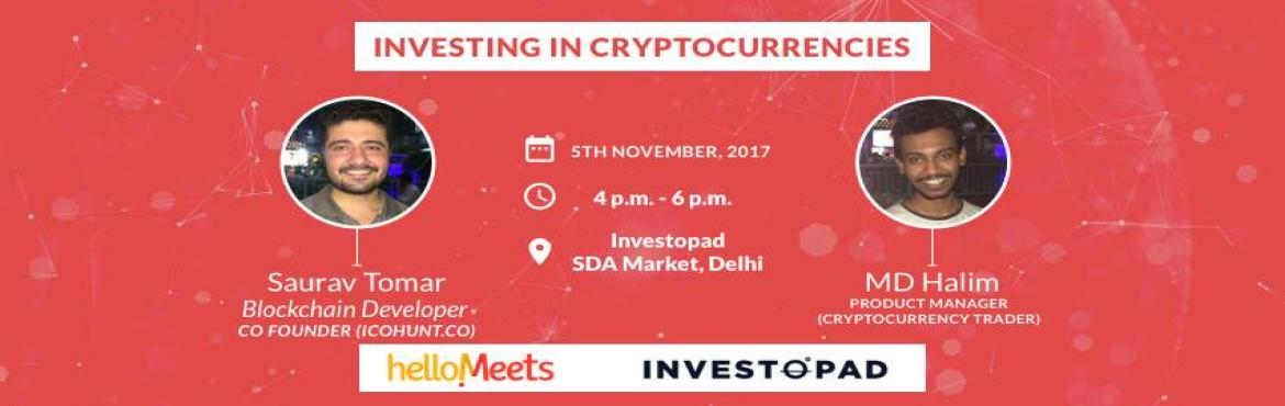 Book Online Tickets for How to Invest in Cryptocurrencies?-Delhi, New Delhi.   Who should attend?   Anyone intrigued by the concept of cryptocurrencies A person who wants to invest in cryptocurrencies like bitcoins, ethereum, ripple and others   About the speakers:  Saurav Tomar,Block