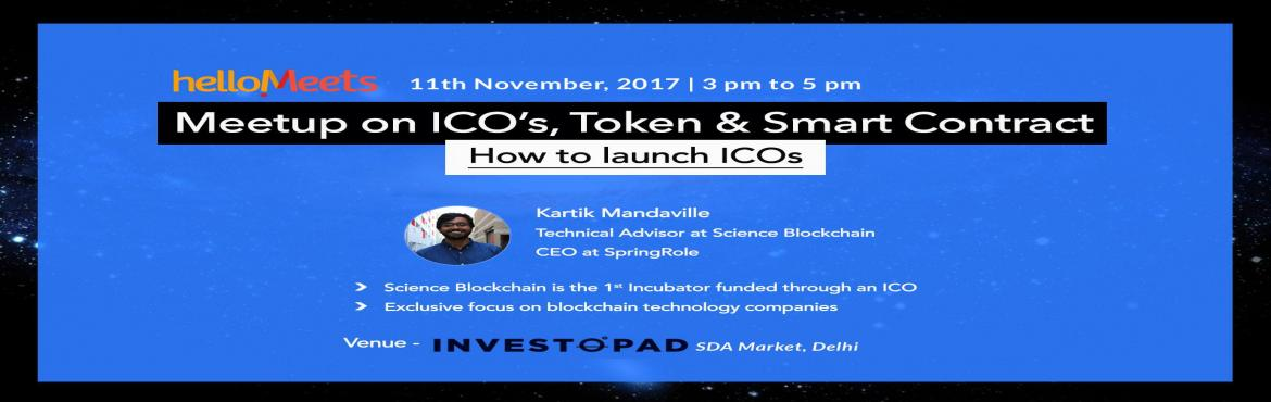 ICOs, Tokens and Smart Contract - Delhi