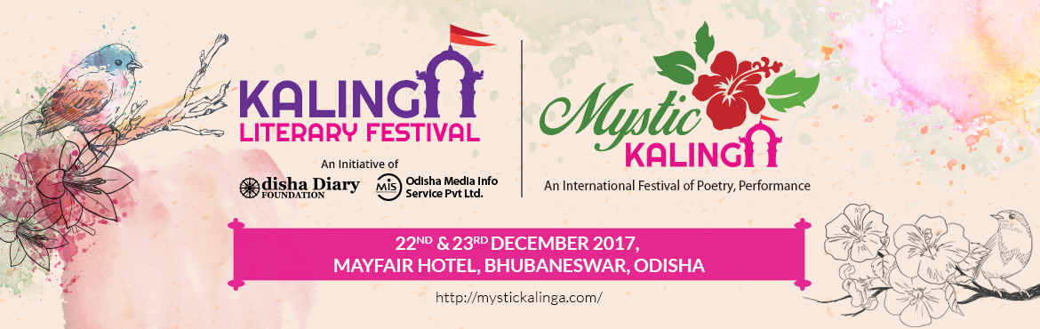 Book Online Tickets for Kalinga Literary Festival @ Mystic Kalin, BHUBANESWA. Mystic Kalinga session open for all. All the entry to attend all sessions at Mystic Kalinga is free.  Odisha Media info Service (OMIS) Private Ltd and Odisha Diary Foundation (ODF) organizing annual Kalinga Literary Festival every year on t