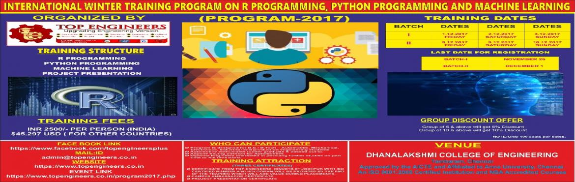 INTERNATIONAL WINTER TRAINING PROGRAM ON R PROGRAMMING, PYTHON PROGRAMMING AND MACHINE LEARNING (PROGRAM-2017)