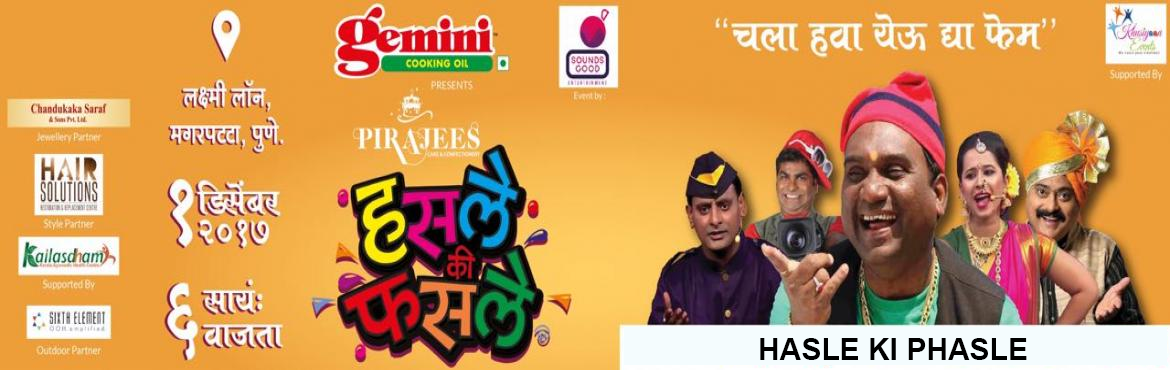 Book Online Tickets for HASLE KI PHASLE, Pune. Hasle Ki Phasle -  Sounds Good Entertainment is extremely excited to present to you the biggest comedy event of the year \