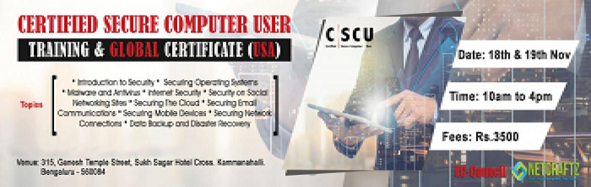 Book Online Tickets for Cyber Security Training, Bengaluru.  Overview of the TrainingTwo days Training on Cyber Security. It will be completely practical lab sessions.Company\'s ProfileNETCRATZ is an EC-Council accredited Training and Examination Center. This training is conducted in the Kammanahalli Bra