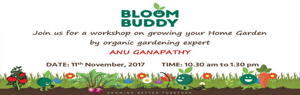 Bloom Buddy: Gardening Workshop with Anu Ganapathy
