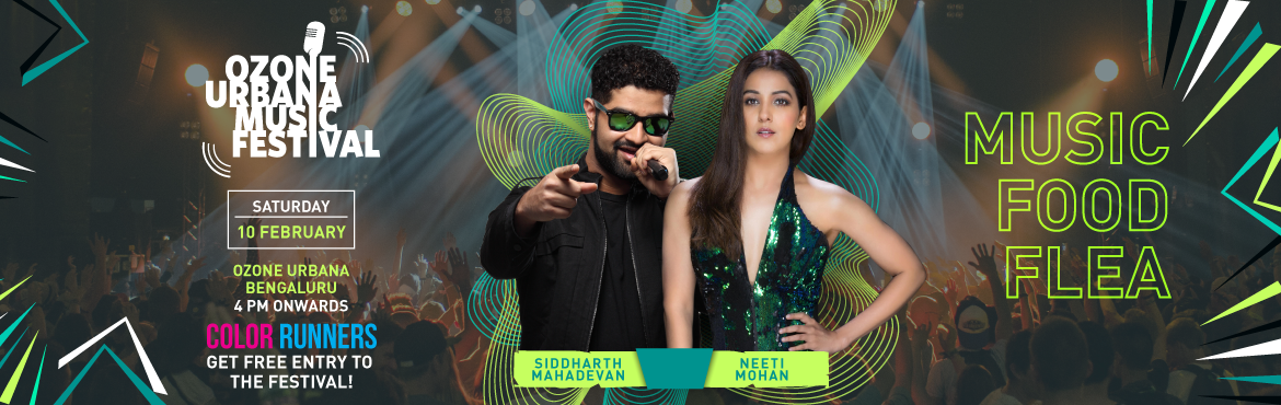 Book Online Tickets for Ozone Urbana Music Festival, Bengaluru. Bangalore, it's that time of the year again. After the amazing response of the first two festivals, the Ozone Urbana Music Festival is back in Bangalore. Get high on music with DJ Hussain, Siddharth Mahadevan & none other than Neeti Mohan.