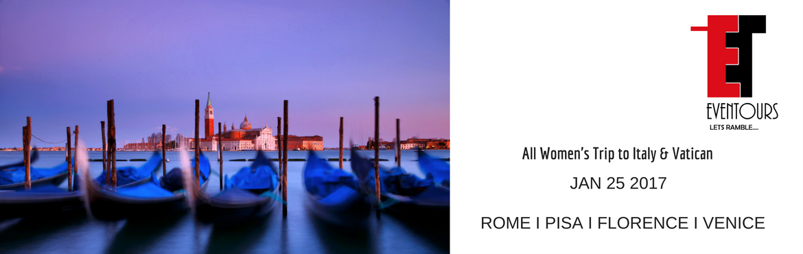 Book Online Tickets for All Womens Trip to Italy and Vatican, Guwahati.   Dying for some much needed \'ME\' time ? Join us on our escorted All Women\'s Trip to the one of the most romantic countries in this World - Italy, for a week this January !Benvenuti in Italia2 Nights in Rome l 1 Night in Pisa l 1 Night Flore