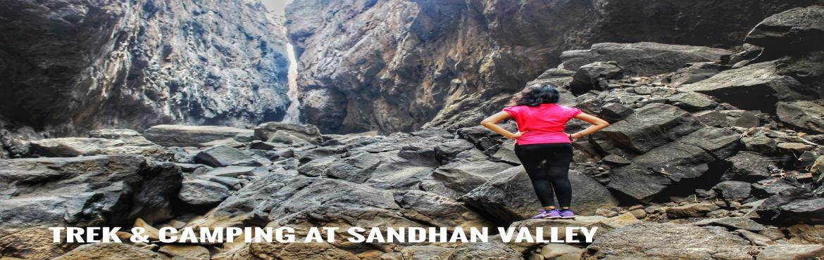 Book Online Tickets for Sandhan Valley Trekking and Camping , Mumbai. Sandhan Valley Trek & Camping With Mischief Managed| Valley Of Shadows | Music | Masti | | Tents with breathtaking view || Stargazing | Bonfire | Trek Grade: EasyRegion: Bhandardara, IgatpuriCharges: 1500/- Per Person Nestled in th