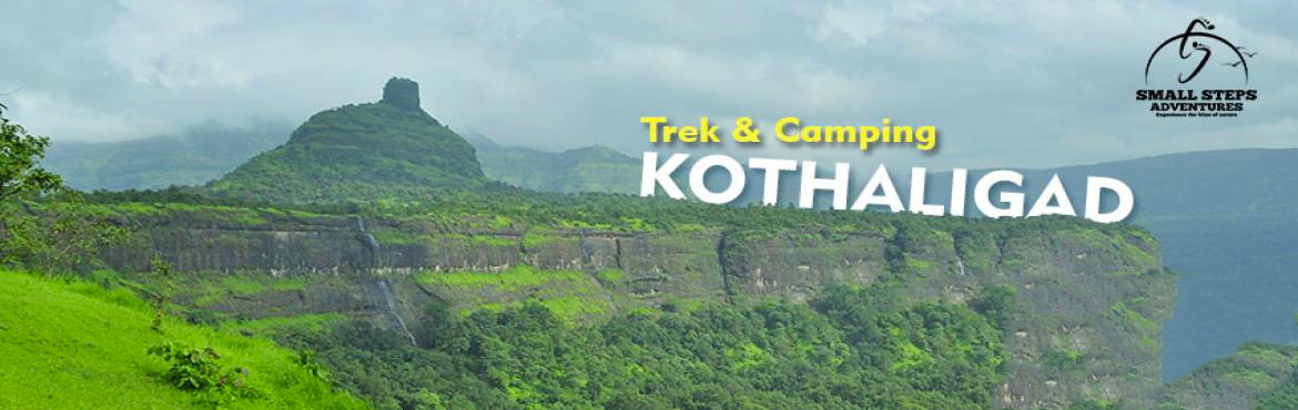 Book Online Tickets for Night Trek and Camping at Kothaligad on , Peth. Small Steps Adventures: Night Trek and Camping at Kothaligad on 23rd-24th December 2017 Kothaligad (also called Kotligad or Kothligad) is a small Fort (3100 ft) is situated to the east of Karjat near Karjat-Murbad R