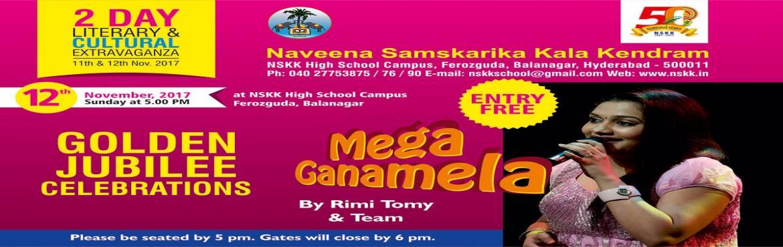 Book Online Tickets for Mega Ganamela with Rimi Tomy and Team - , Secunderab. 50 years of Naveena Samskarika Kala Kendram  Day 2 NSKK organizes a Mega Ganamela in Hyderabad with popular malayalam playback singer Rimi Tomy and Team. On 12 Nov 2017at 6 PM At NSKK High School Campus, Ferozeguda, Hyderabad