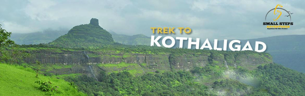 Book Online Tickets for One day trek to Kothaligad on 17th Decem, Peth. Small Steps Adventures: One day trek to Kothaligad on 17th December, 2017.  Kothaligad (also called Kotligad or Kothligad) is a small Fort (3100 ft) is situated to the east of Karjat near Karjat-Murbad Road in the&n